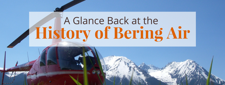 A Glance Back at the History of Bering Air | @BeringAir | www.beringair.com