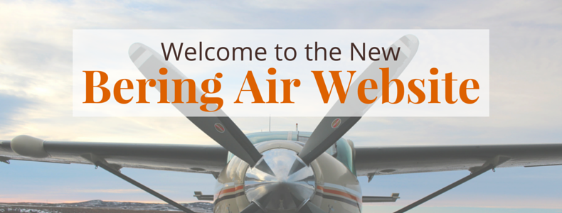 Brand Refresh: Welcome to the New Bering Air! | @BeringAir | www.beringair.com